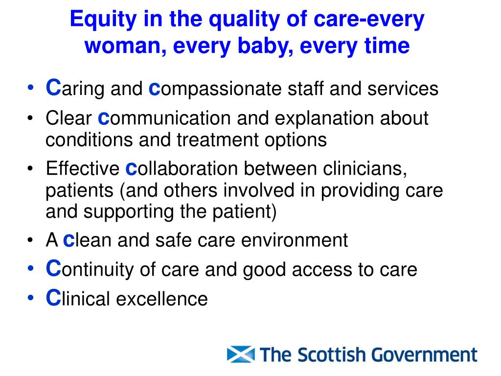 Equity in the quality of care-every woman, every baby, every time
