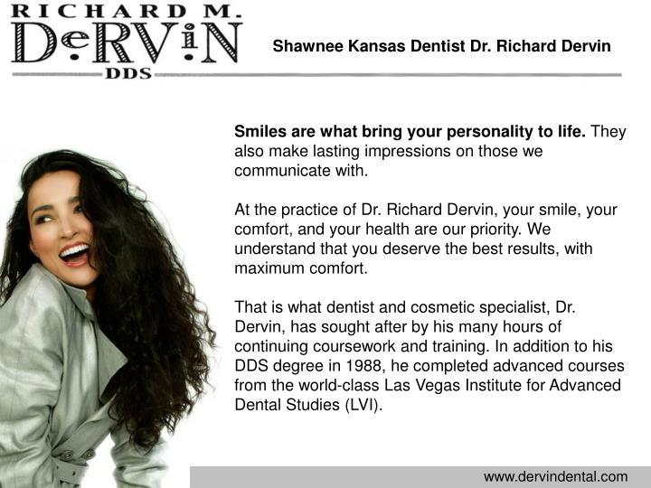 Shawnee Kansas Dentist Dr. Richard Dervin