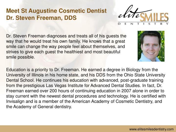 Meet St Augustine Cosmetic Dentist