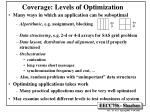 coverage levels of optimization