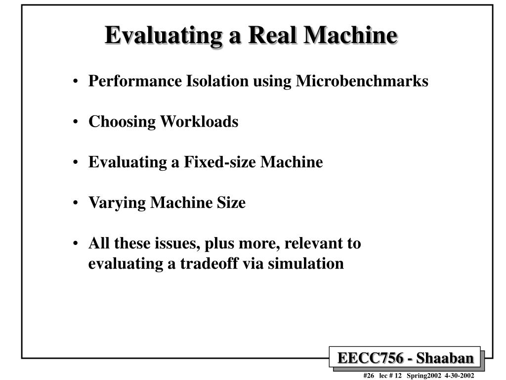 Evaluating a Real Machine