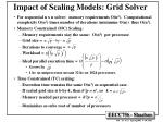 impact of scaling models grid solver
