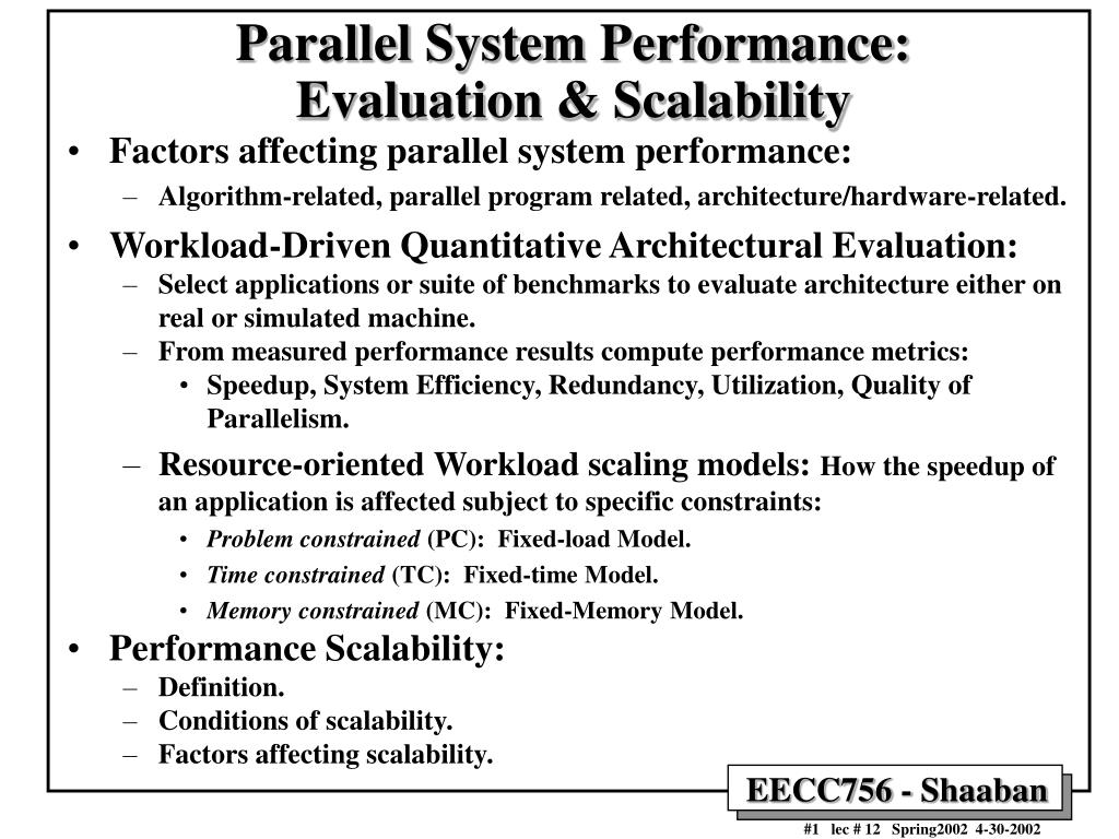 Parallel System Performance:   Evaluation & Scalability