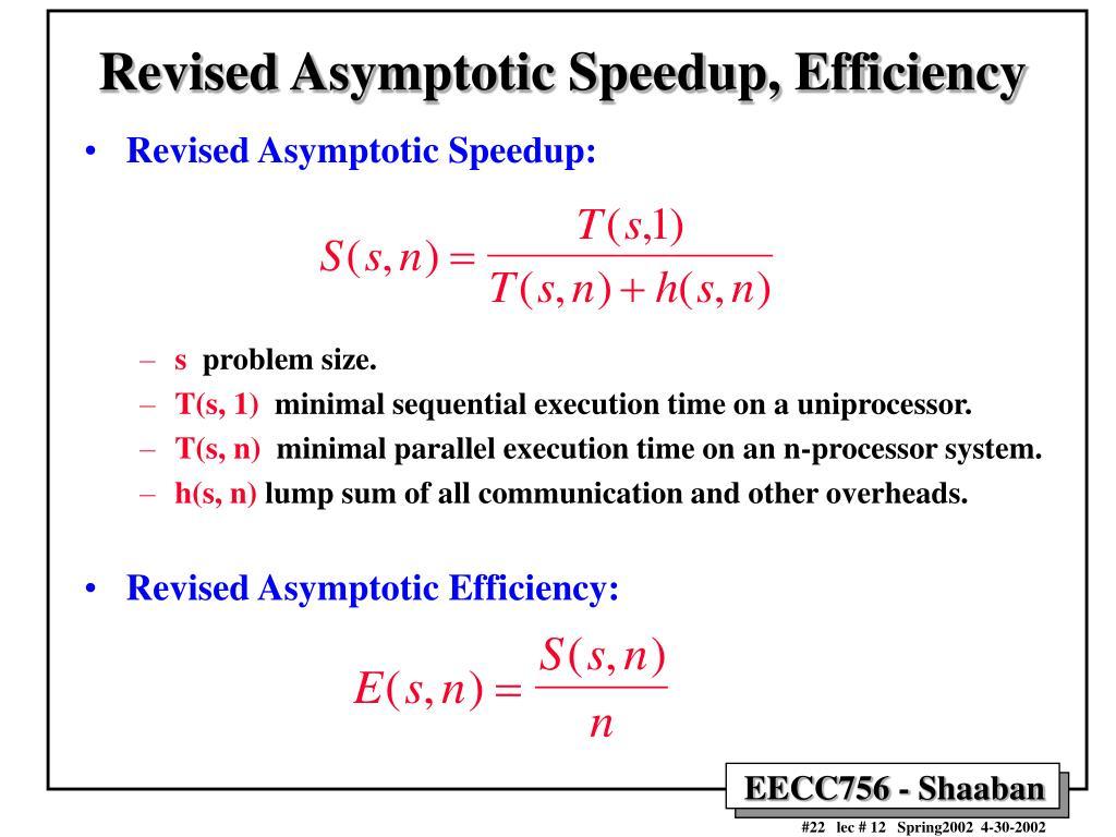 Revised Asymptotic Speedup, Efficiency