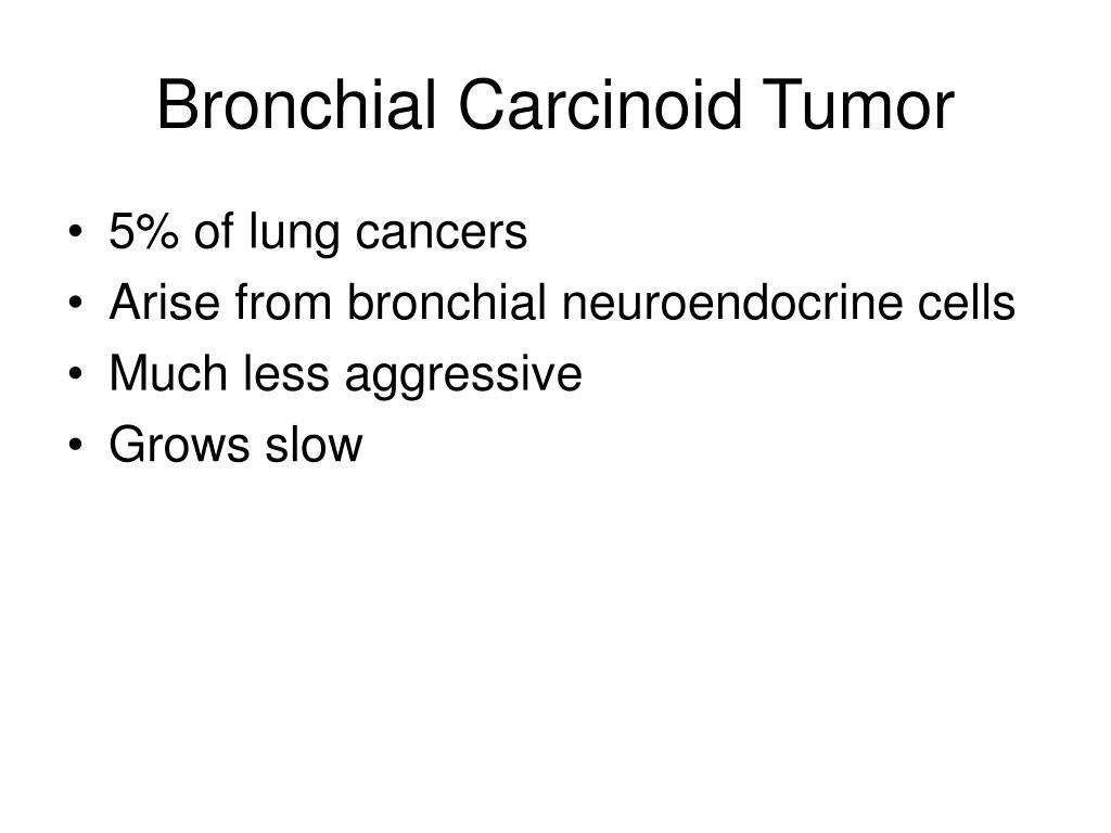 Bronchial Carcinoid Tumor