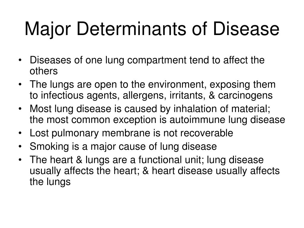 Major Determinants of Disease