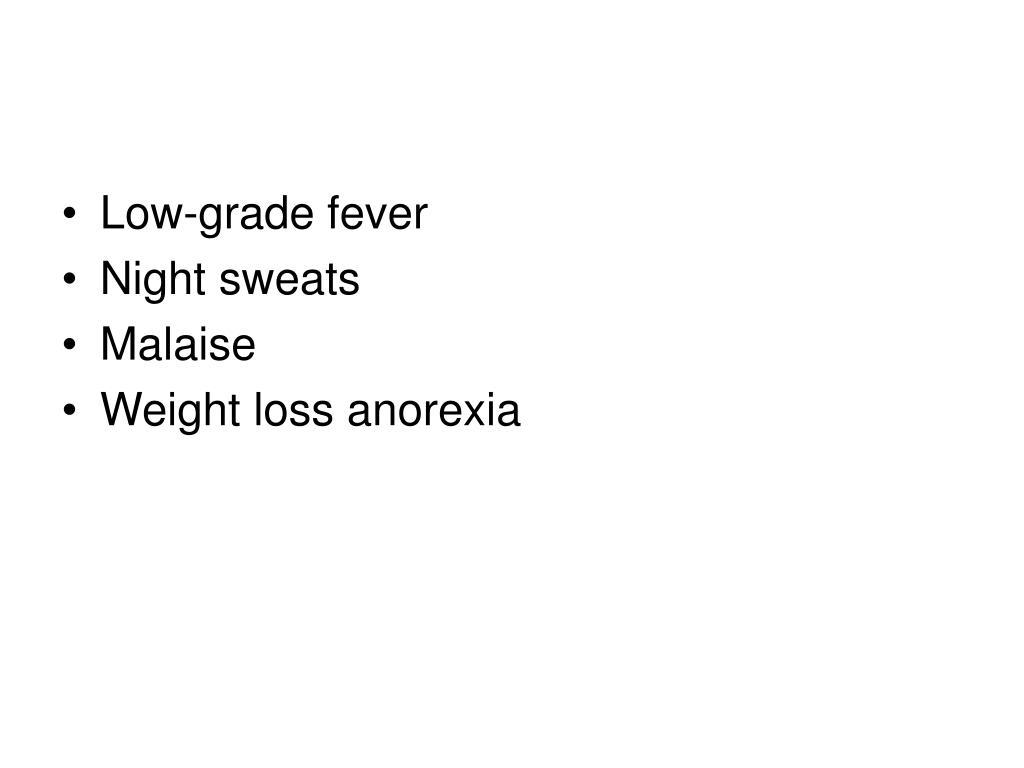 Low-grade fever