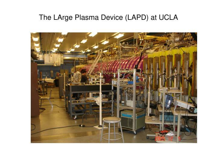 The LArge Plasma Device (LAPD) at UCLA