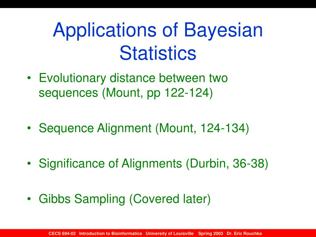 Applications of Bayesian Statistics