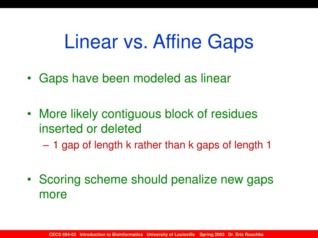 Linear vs. Affine Gaps