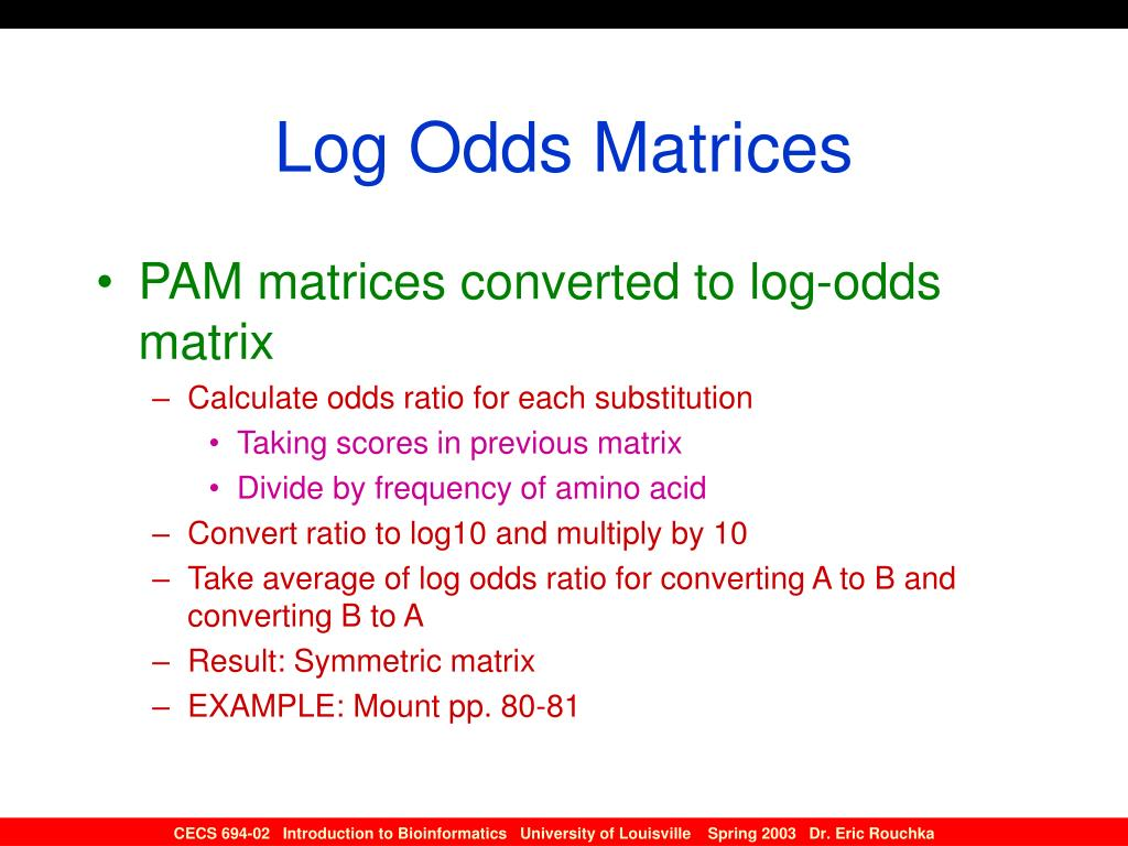 Log Odds Matrices