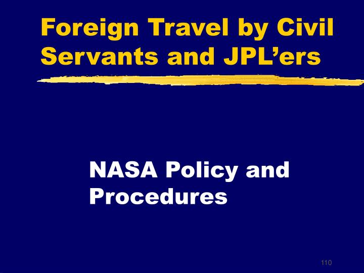 Foreign Travel by Civil Servants and JPL'ers