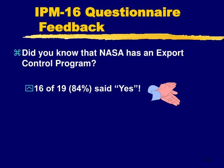 IPM-16 Questionnaire Feedback