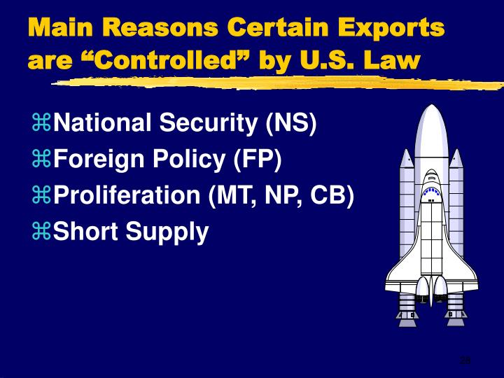 """Main Reasons Certain Exports are """"Controlled"""""""