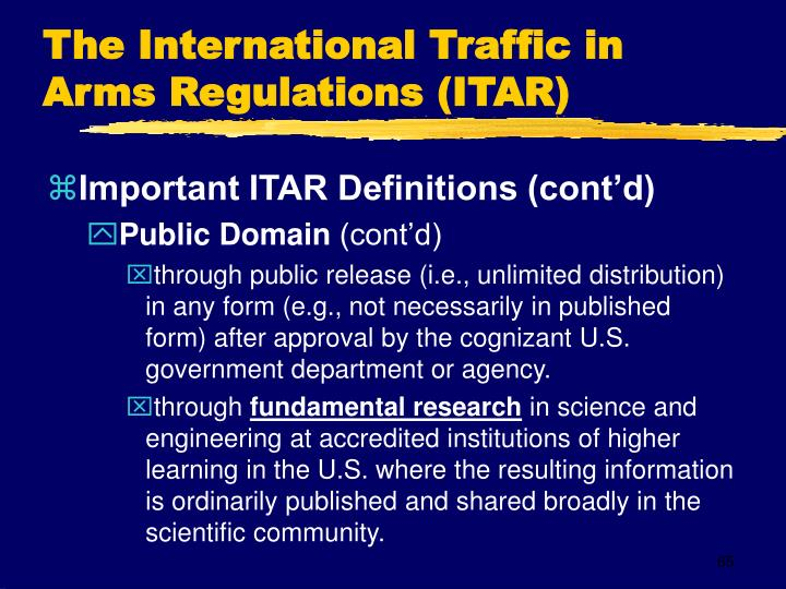 The International Traffic in Arms Regulations (ITAR)