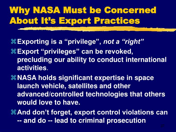 Why NASA Must be Concerned About It's Export Practices