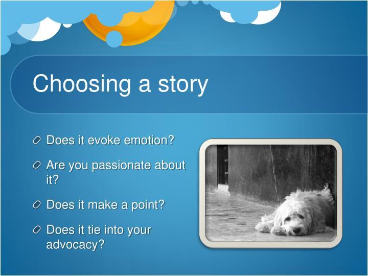 Choosing a story