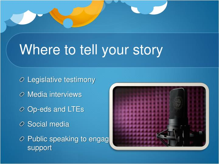 Where to tell your story