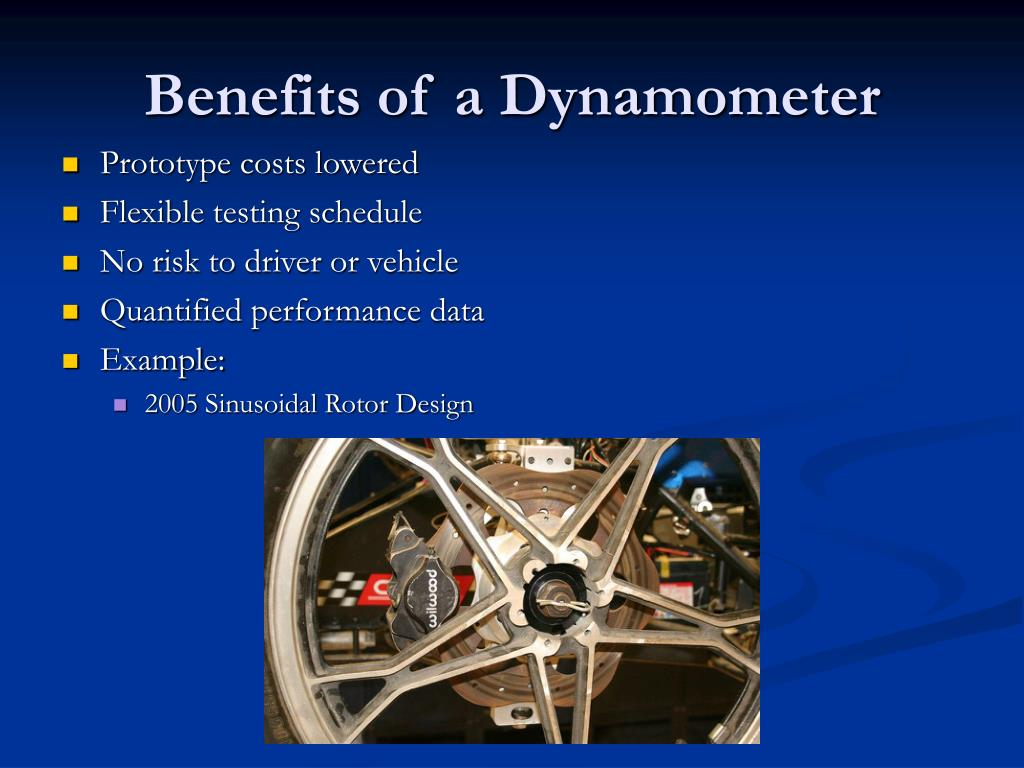 Benefits of a Dynamometer