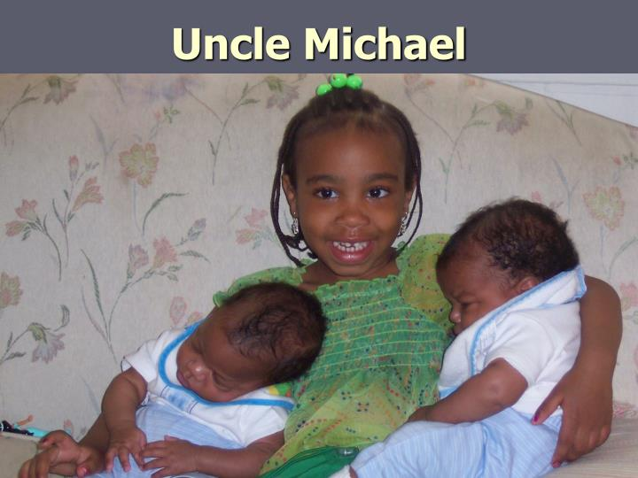 Uncle Michael