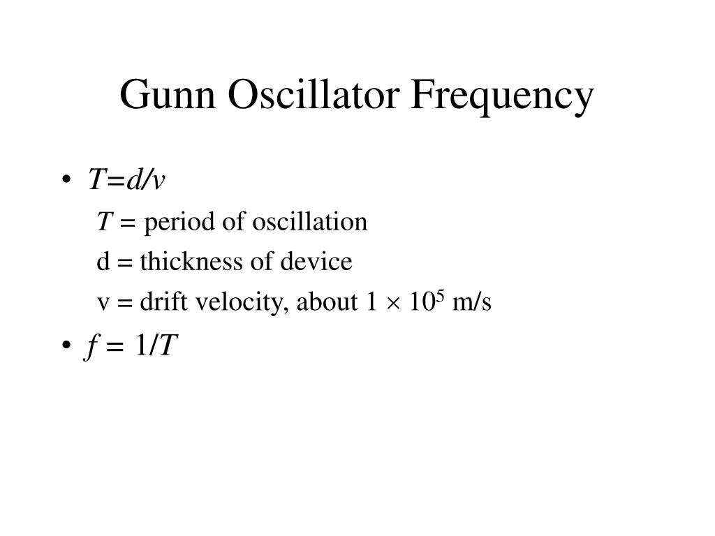 Gunn Oscillator Frequency