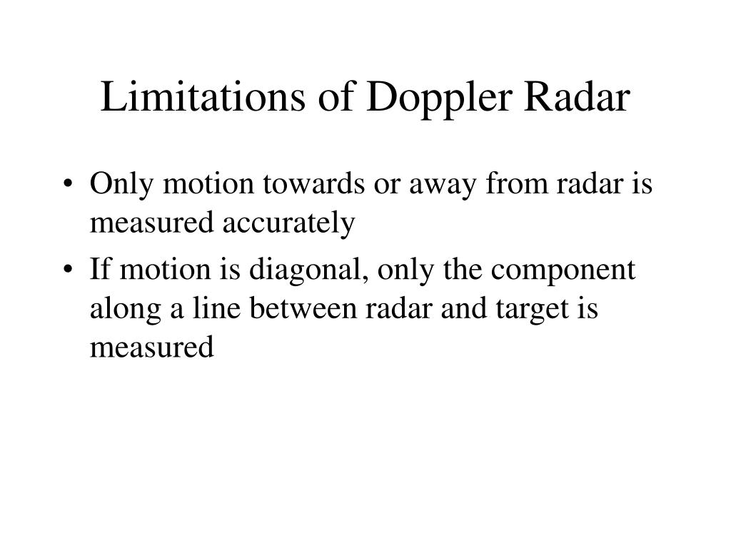Limitations of Doppler Radar