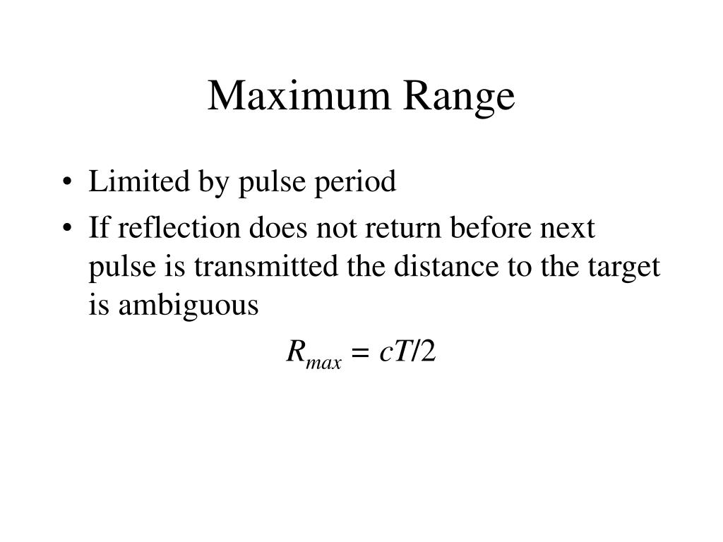 Maximum Range