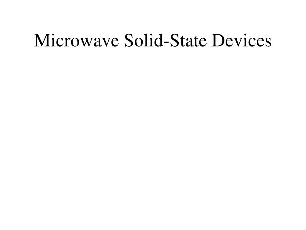 Microwave Solid-State Devices