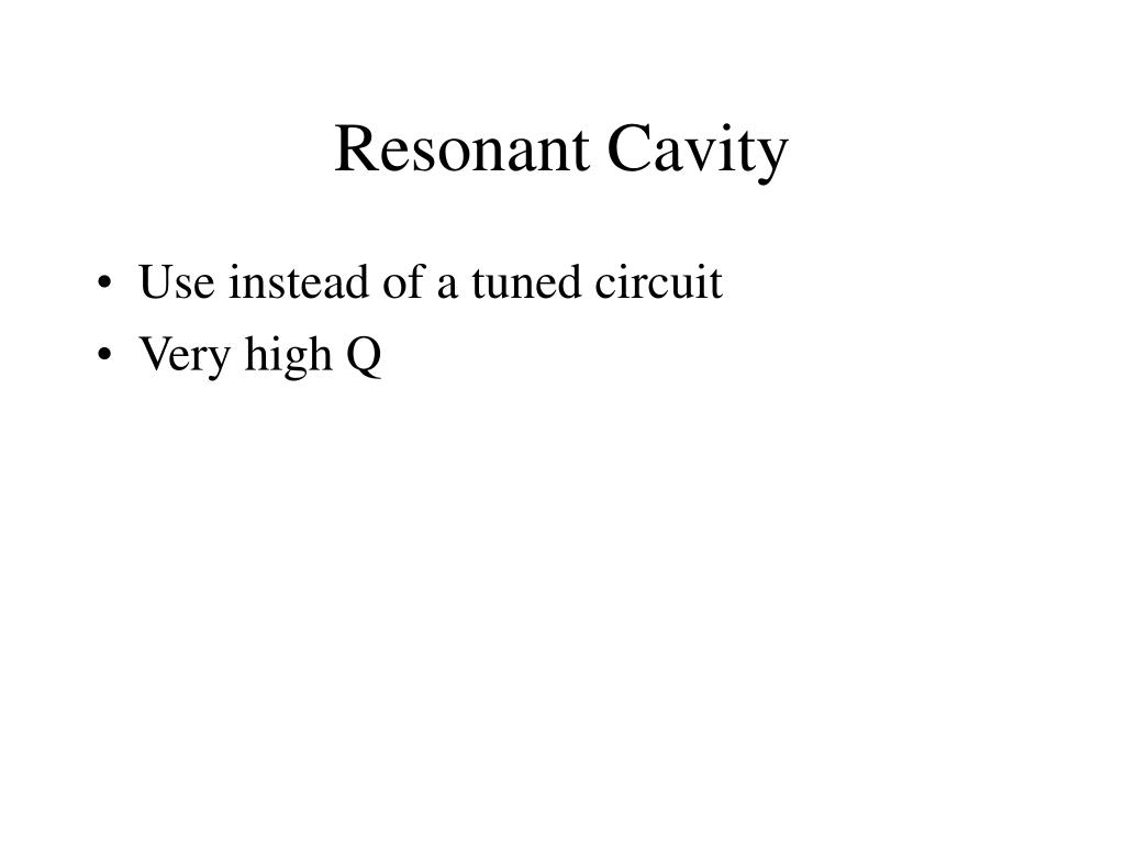 Resonant Cavity