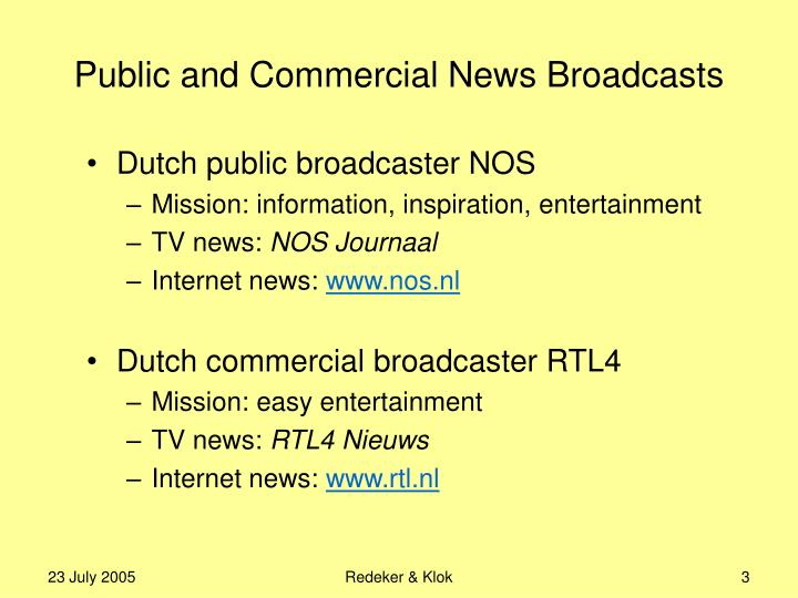 Public and Commercial News Broadcasts