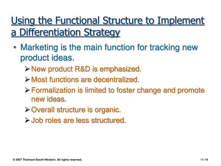 Using the Functional Structure to Implement a Differentiation Strategy