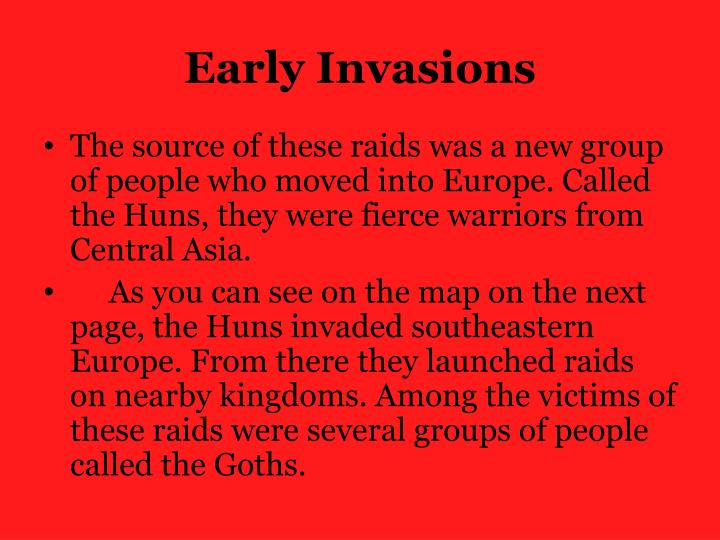 Early Invasions