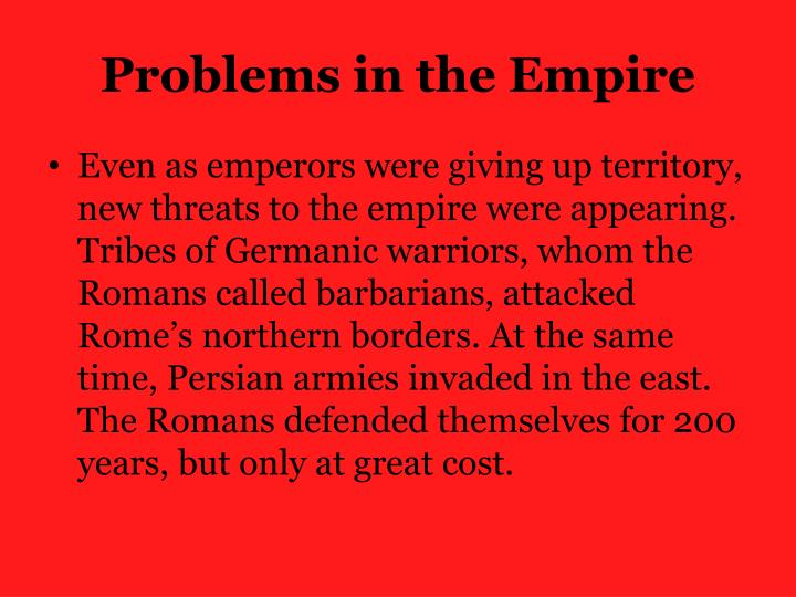 Problems in the Empire