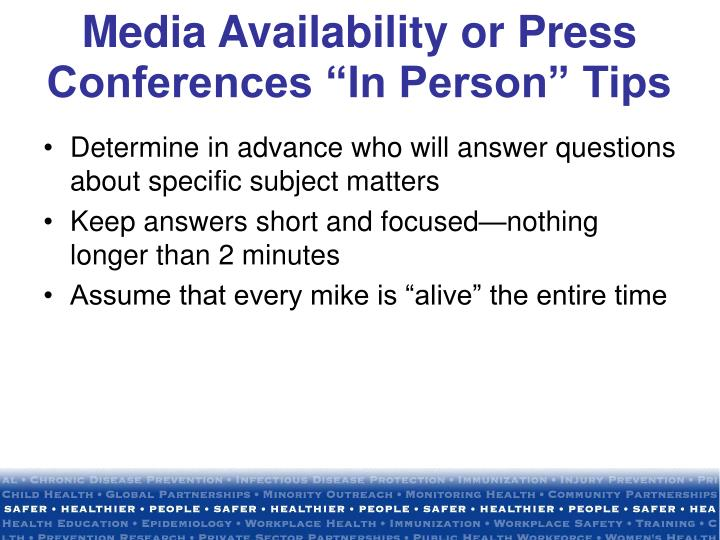"Media Availability or Press Conferences ""In Person"" Tips"