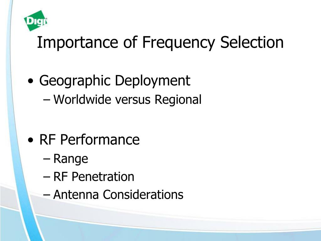 Importance of Frequency Selection