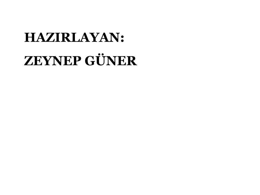 HAZIRLAYAN: