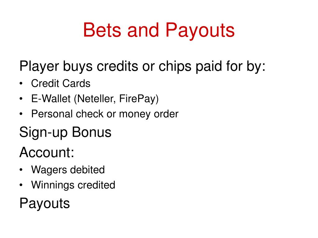 Bets and Payouts