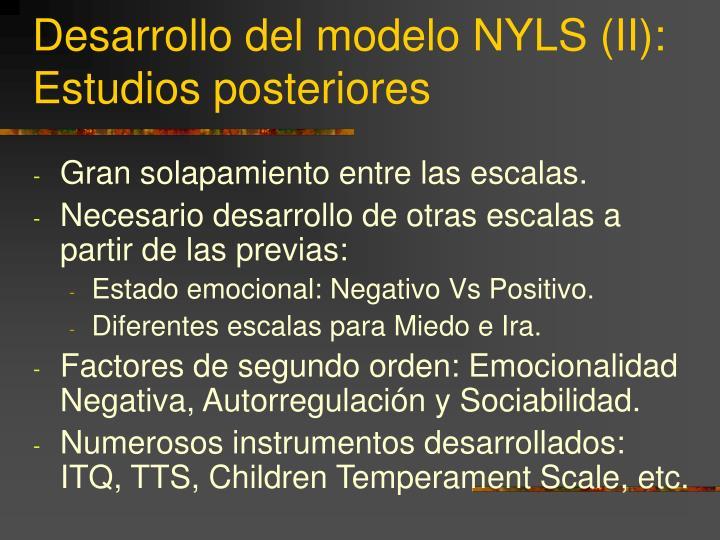 Desarrollo del modelo NYLS (II): Estudios posteriores