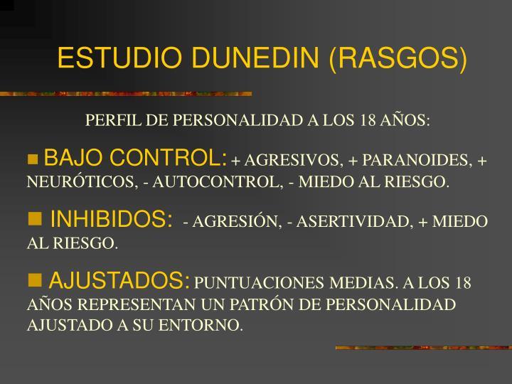 ESTUDIO DUNEDIN (RASGOS)