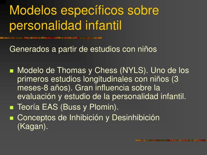 Modelos específicos sobre personalidad infantil