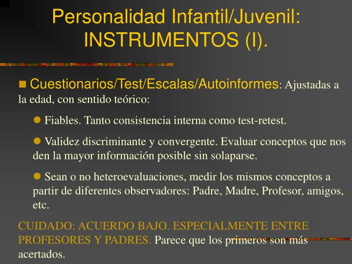 Personalidad Infantil/Juvenil: