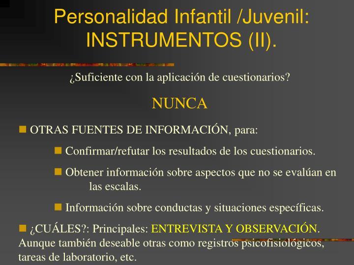 Personalidad Infantil /Juvenil: