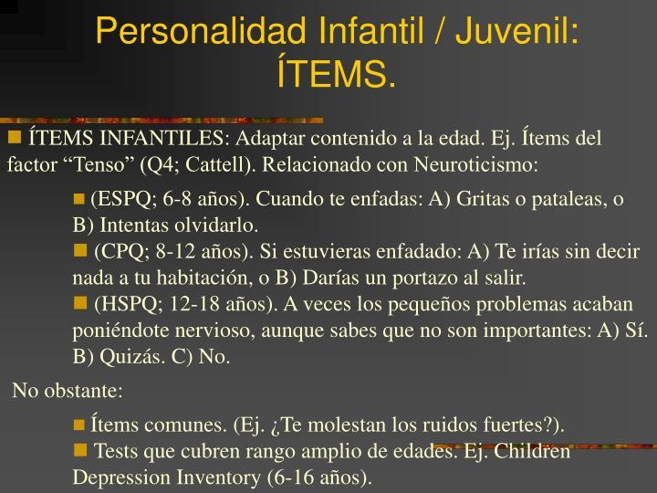 Personalidad Infantil / Juvenil: