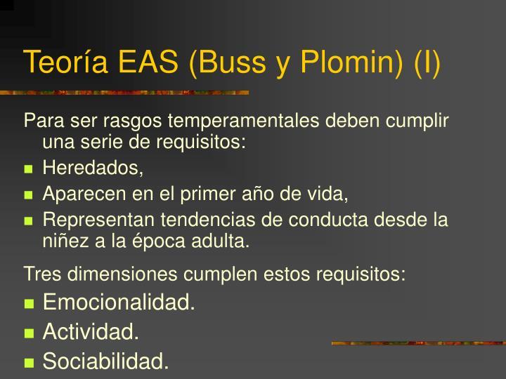Teoría EAS (Buss y Plomin) (I)