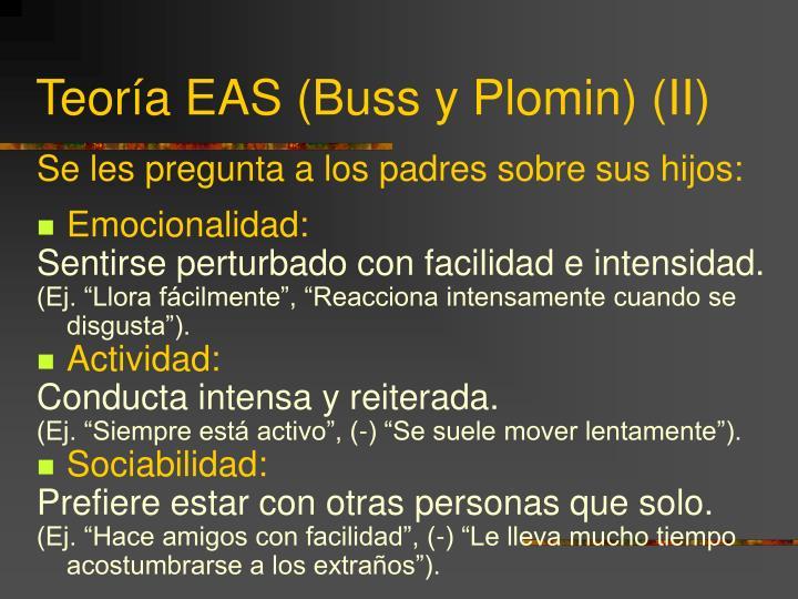Teoría EAS (Buss y Plomin) (II)
