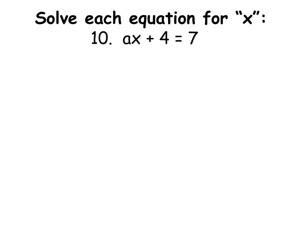 "Solve each equation for ""x"":"