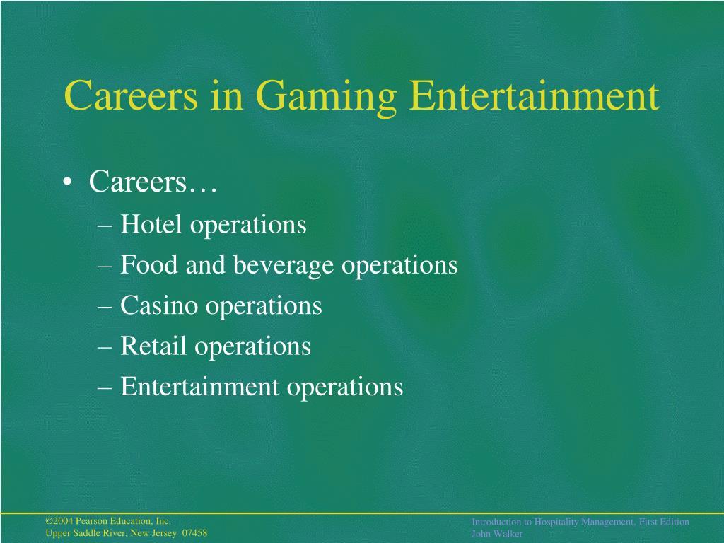 Careers in Gaming Entertainment