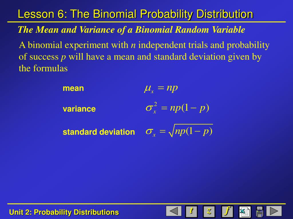 The Mean and Variance of a Binomial Random Variable