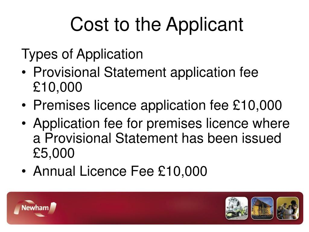 Cost to the Applicant
