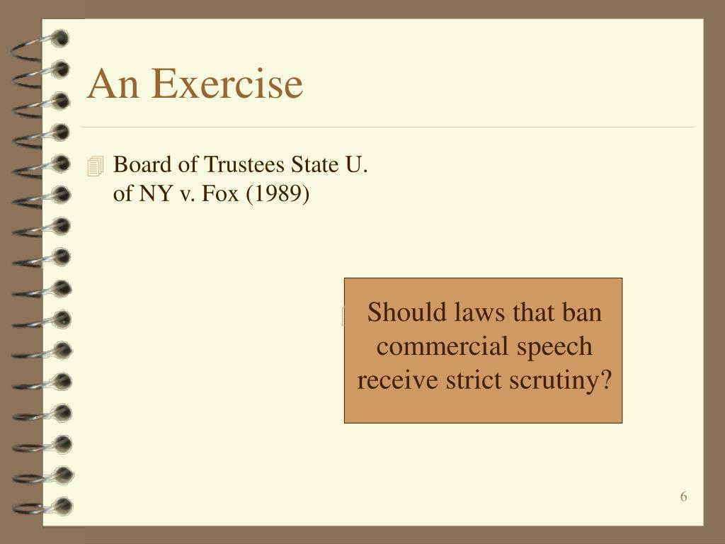Board of Trustees State U. of NY v. Fox (1989)